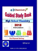 E3 Chemistry Guided Study Book 2018 - Home Edition (with Answers